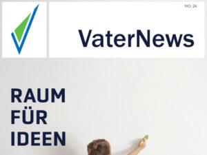 VaterNews Nr. 26 - Raum für Ideen